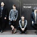 2018年、新たなる道を切り拓く注目のロックバンド Nomadにインタビュー!