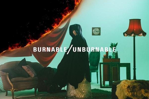 BURNABLE/UNBURNABLE 負の感情も肯定するダークサイドチルポップ