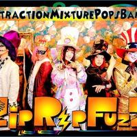 ZipRipFuzZ 超エンタメ特化の実力派バンド