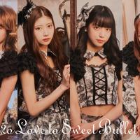 2o Love to Sweet Bullet 王道×トランスの個性派美少女集団