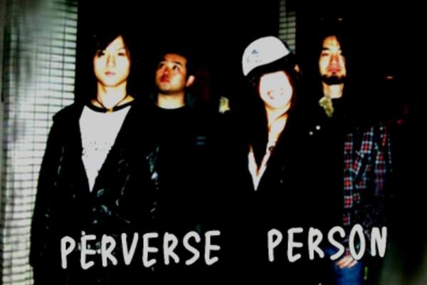 突き抜けるロックサウンド!【PERVERSE PERSON】のご紹介。